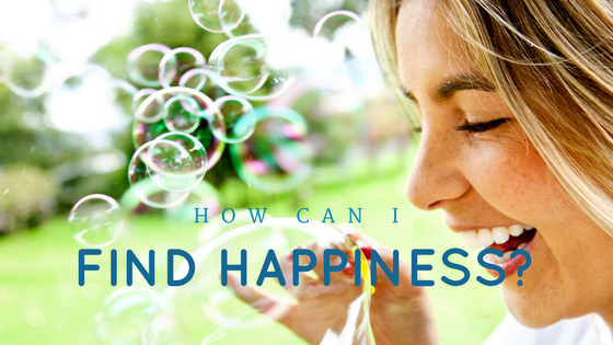 How Can I Find Happiness?