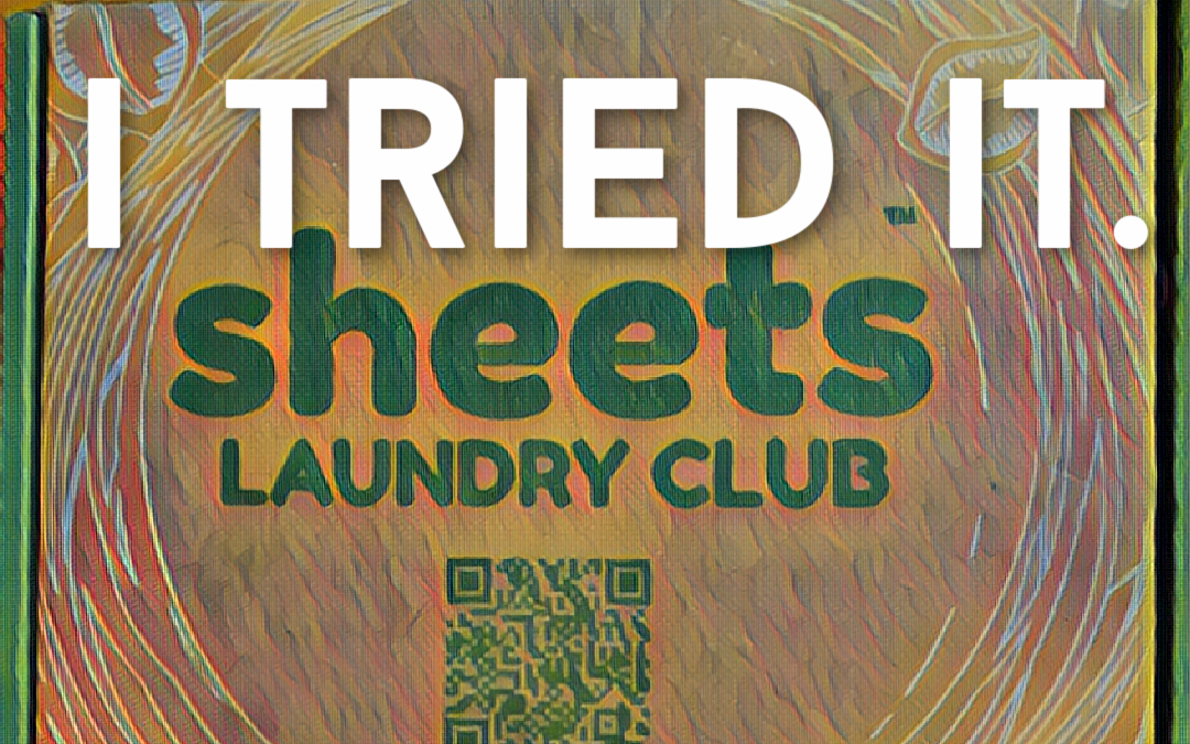 I Tried Sheets Laundry Club  – Here's the Scoop